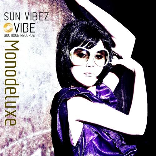 Monodeluxe - Sun Vibez - Playa Del Sol PREVIEW