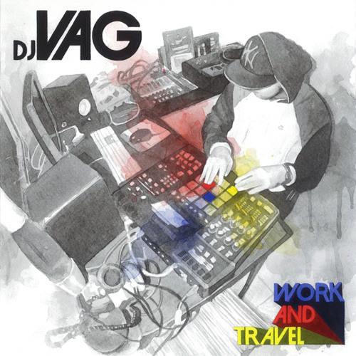 Dj Vag - Work & Travel (2010)