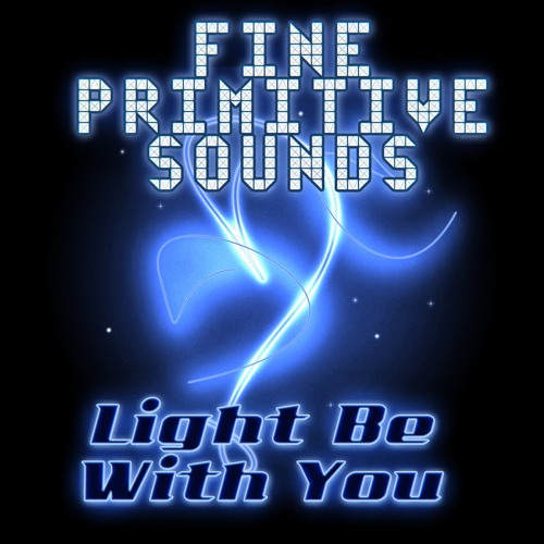Light Be With You (out now on DivisionBass Digital)