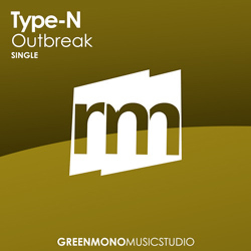 Type-N - Outbreak (Classic Progressive House)