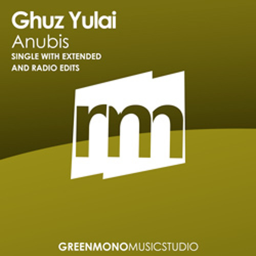 Ghuz Yulai - Approaching Anubis (Original Mix)