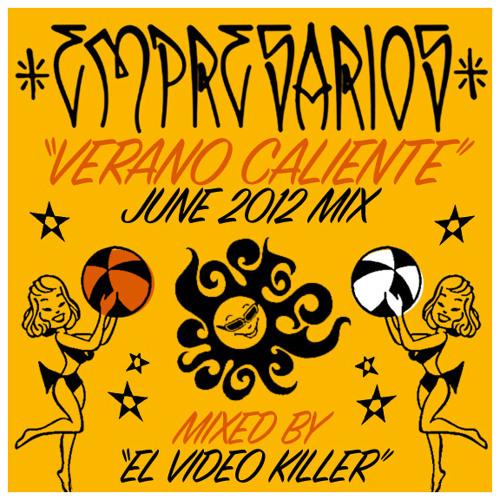 Verano Caliente Mix (June 2012)