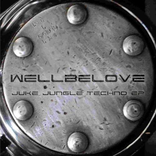 Wellbelove - Juke Jungle Techno EP