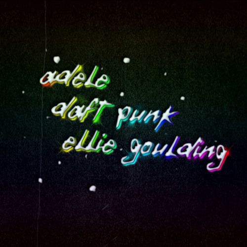 Daft Punk vs. Adele vs. Ellie Goulding - Something About the Fiery Sheets