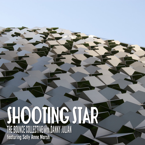 Shooting Star -The Bounce Collective ft Sally Anne Marsh (Radio Edit) *PREVIEW*