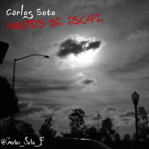 Carlos Soto - Music make me feel so good - Minutos de escape