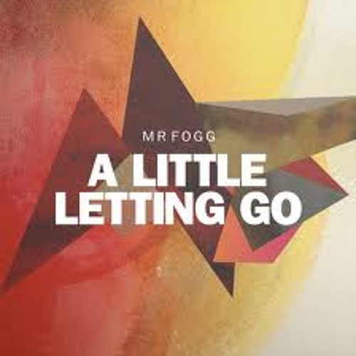 Mr.Fogg - A Little Letting Go (Maribou State Remix)