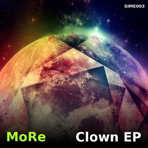 MoRe - Clown EP [SIME003]