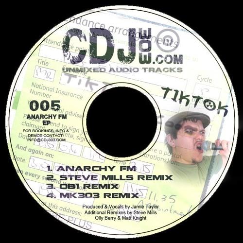 CDJ303 EP 005 - Tik Tok - Anarchy FM (Steve Mills Remix)