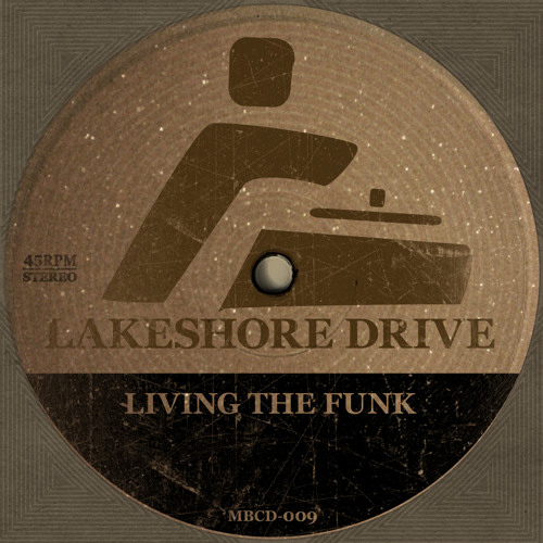Lakeshore Drive - Living The Funk (EP TEASER)