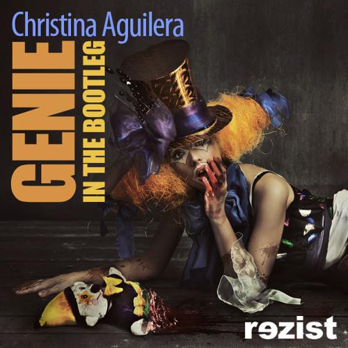 Christina Aguilera - Genie In The Bootleg (rezist)
