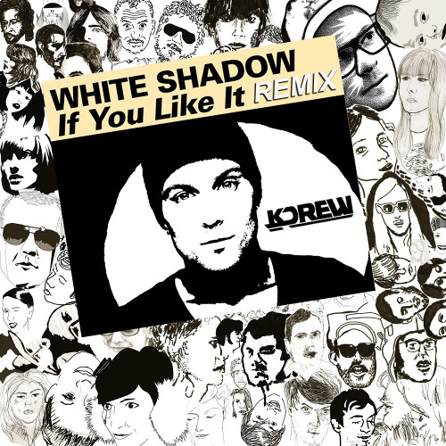DJ White Shadow - If You Like It (KDrew Remix)