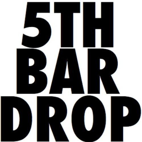 5TH BAR DROP - Bath Salt Zombies