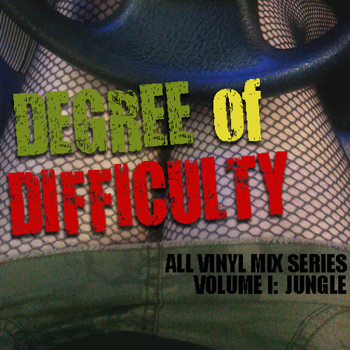 DEGREE OF DIFFICULTY VOL. I:  JUNGLE  (ALL VINYL MIX SERIES) 06.10.12