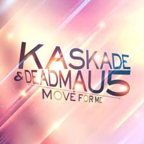 Kaskade & Deadmau5 - move for me (Dougie d remix)