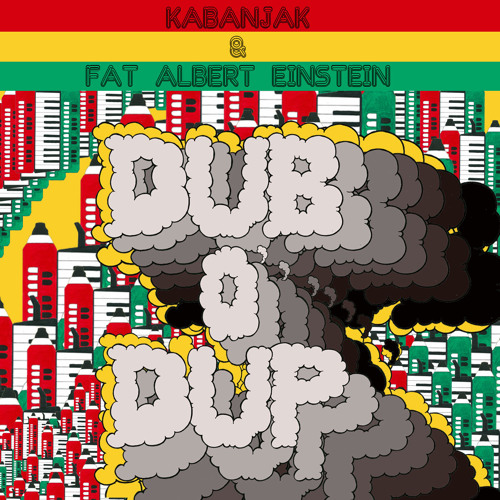 Kabanjak & Fat Albert Einstein - Dub O' Dup EP (Snippet Mix)