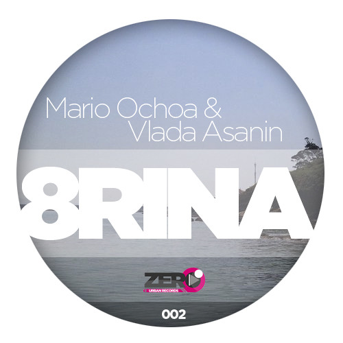 Mario Ochoa & Vlada Asanin - 8rina ( OUT NOW )