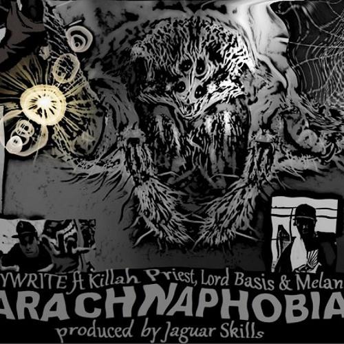 Copywrite - Arachnaphobia (clean edit) ft Killah Priest, Lord Basis & Melanin 9 prod by Jag Skills