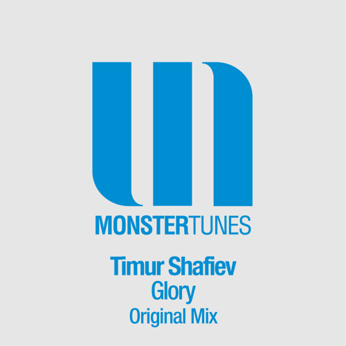 Timur Shafiev - Glory (Original Mix)