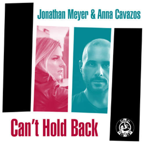 Jonathan Meyer feat. Anna Cavazos - 'Can't Hold Back' (Major Notes Remix)
