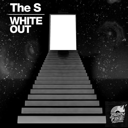 The S - White Out (Original Mix)