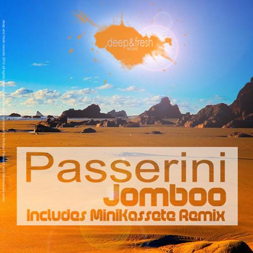Passerini - Jomboo (Original Mix) [Deep & Fresh Records]