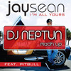 Pitbull Vs Jay Sean - I'm All Your Tonight (Dj. Neptun Mash Up)