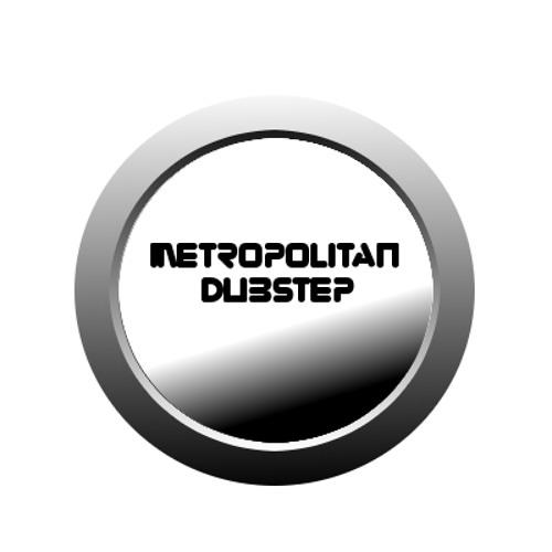 Metropolitan DubSteP
