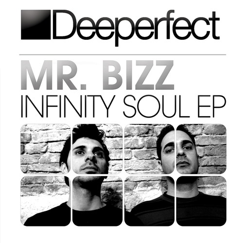 Mr. Bizz - Infinity Soul (Original Mix) [Deeperfect]