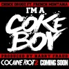 Chinx Drugz FT. French Montana - Im A Cokeboy (Prod. By Harry Fraud)