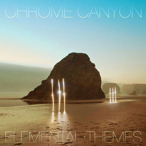 Chrome Canyon - Elemental Themes (Full Album)