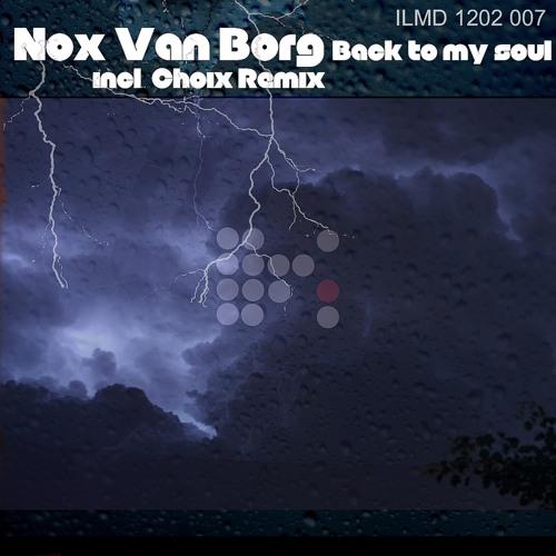 NOX VAN BORG - Back To My Soul (Original Mix) //lllusion Music//