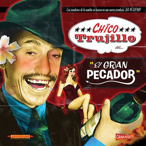Chico Trujillo Gran Pecador