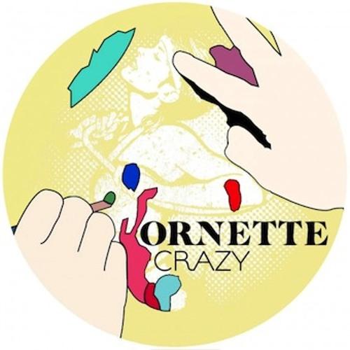 Ornette - Crazy (Noze Extended Club Remix)
