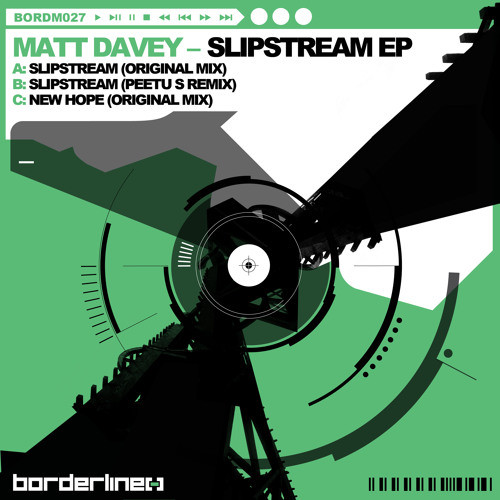 Matt Davey - Slipsteam (Original Mix)