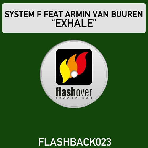 System F vs Armin Van Buuren - Exhale (Matt Davey Remix)