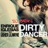 DJ Bapan - Dirty Dancer (Enrique Iglesias Ft. Usher & Lil Wayne)