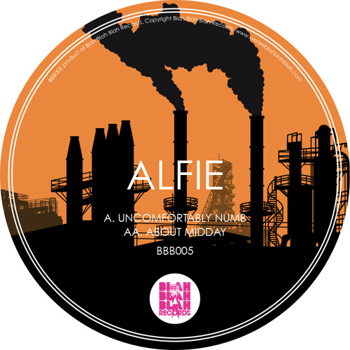 Alfie - Uncomfortably Numb / About Midday (BBB005) OUT NOW