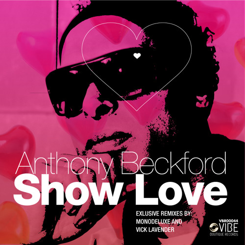 Anthony Beckford - Show Love (Monodeluxe Souljazz Mix)