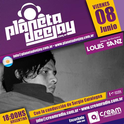 Louis Sanz - Planet Deejay (CreamRadio) 08-06-2012 (set completo)