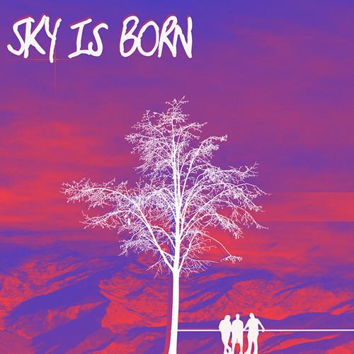 Sky Is Born