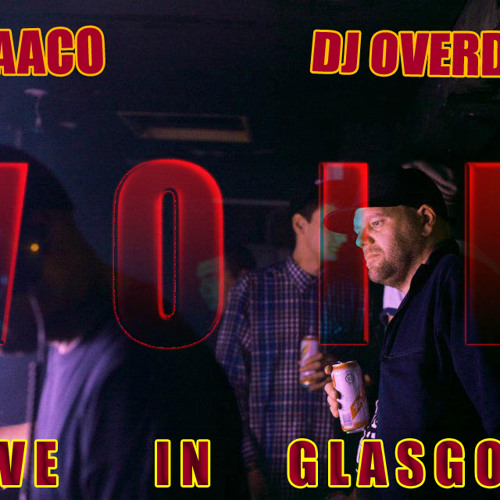 DJ Maaco & DJ Overdose Live In Glasgow