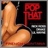 French Montana - Pop That feat. Rick Ross, Drake & Lil Wayne (Clean)