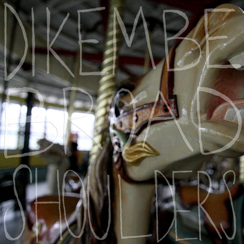 Dikembe - We Could Become River Rats