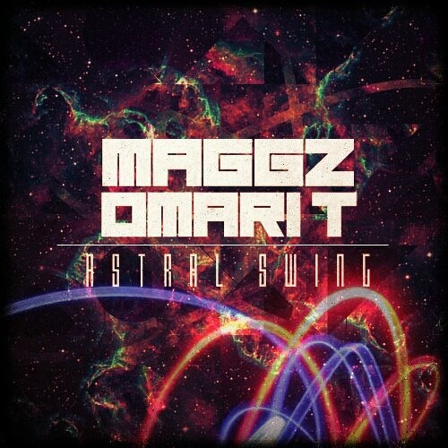 Omari T. x Maggz - Astral Swing Preview