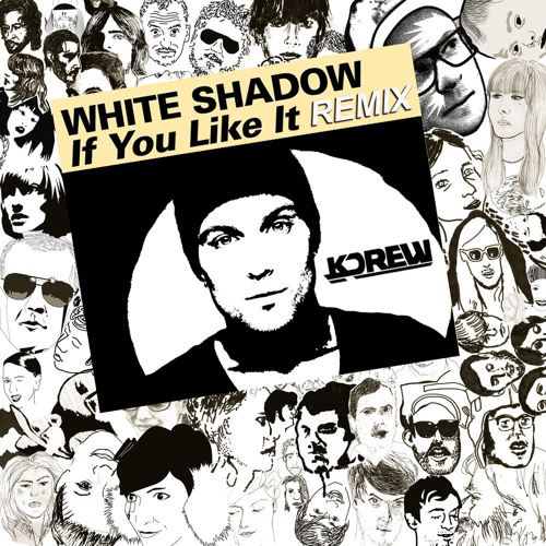 If You Like It by DJ White Shadow (KDrew Remix)