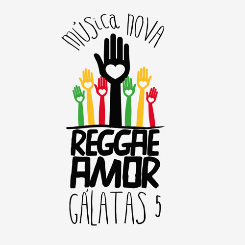 Gálatas 5 - Reggae Amor