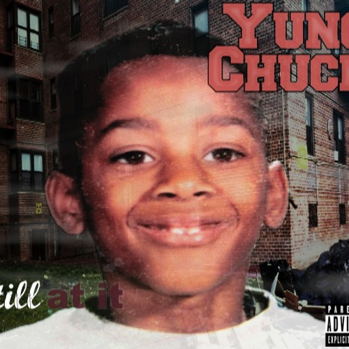 YUNG CHUCK - We On Something Else - Produced By Yung Chuck