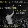 Before The Yellow Album (Full Length Mix)