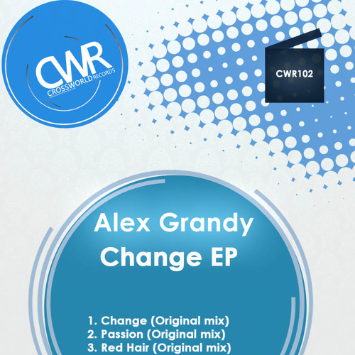 Alex Grandy 'Change EP' [OUT NOW]